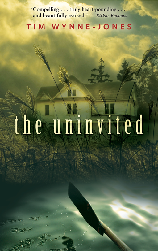 The Uninvited By: Tim Wynne-Jones