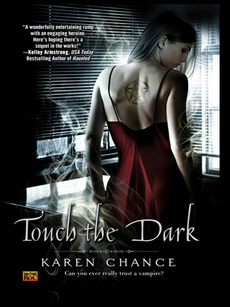 Touch the Dark By: Karen Chance