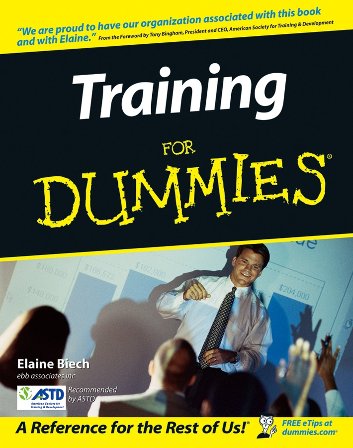 Training For Dummies By: Elaine Biech