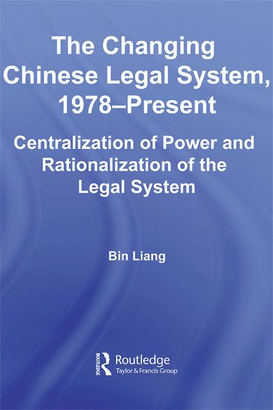 The Changing Chinese Legal System, 1978 û Present