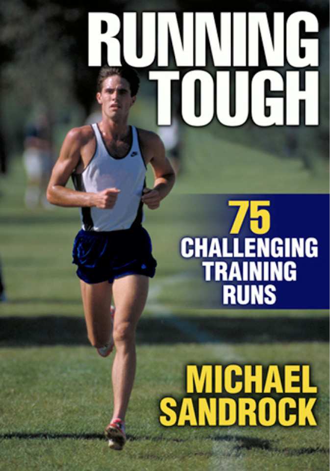Running Tough By: Michael Sandrock