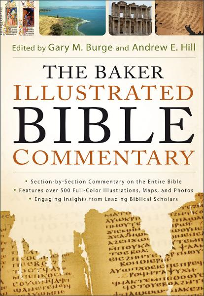 Baker Illustrated Bible Commentary (Text Only Edition), The
