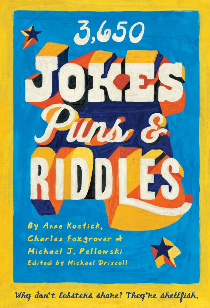 3650 Jokes, Puns, and Riddles By: Anne Kostick,Charles Foxgrover,Michael J. Pellowski