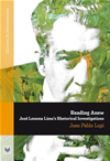 Reading Anew: Jos Lezama Lima's Rhetorical Investigations
