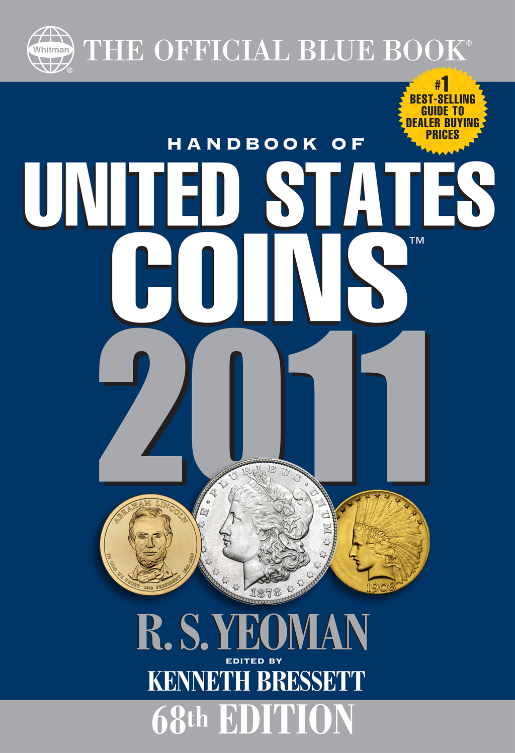 The Official Blue Book: Handbook of United States Coins: Handbook of United States Coins