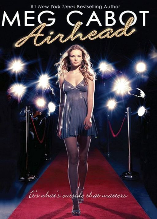 Airhead: Book 1 By: Meg Cabot
