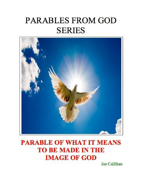 Parables From God Series: Parable of What It Means to Be Made In The Image of God