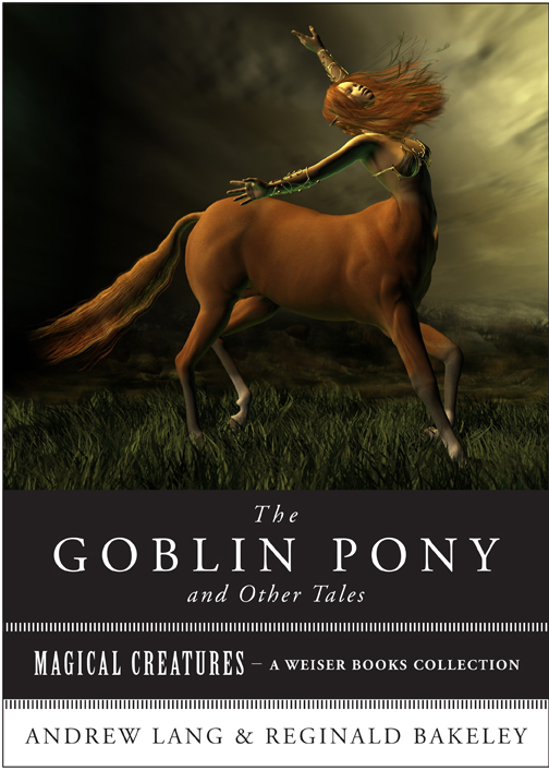 The Goblin Pony and Other Tales