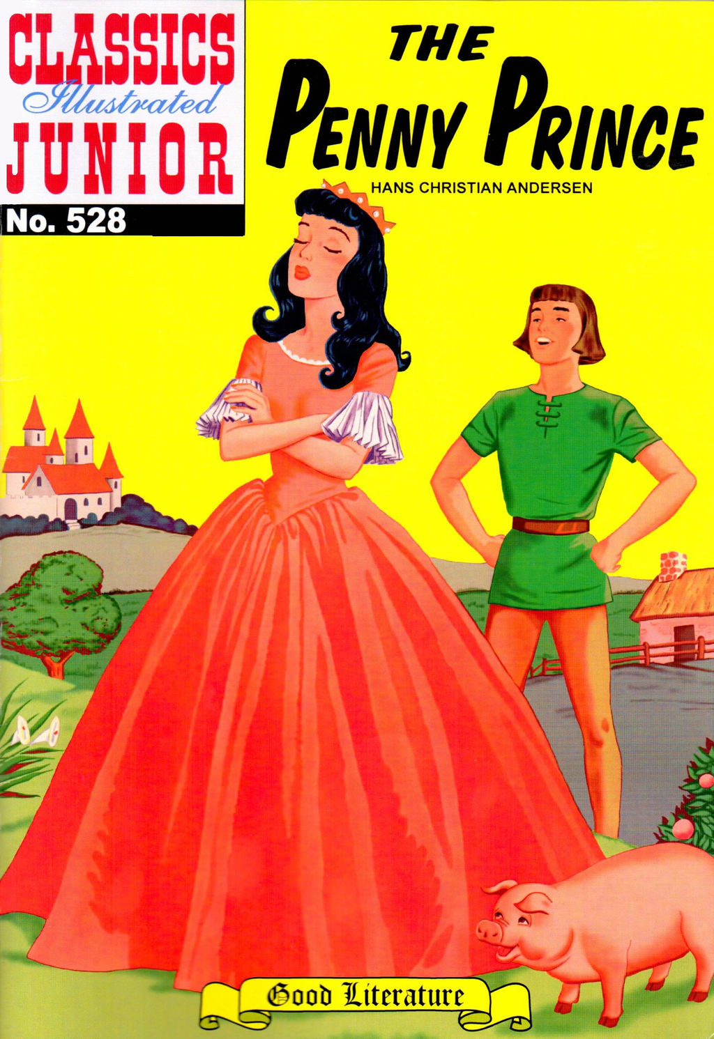 The Penny Prince - Classics Illustrated Junior #528 By: Hans Christian Andersen