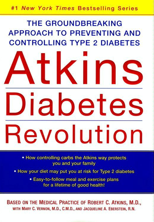 Atkins Diabetes Revolution By: Robert C. Atkins