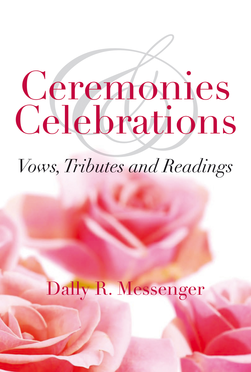 Ceremonies & Celebrations
