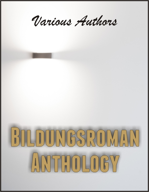 Bildungsroman Anthology
