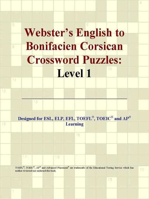 ICON Group International - Webster's English to Bonifacien Corsican Crossword Puzzles: Level 1