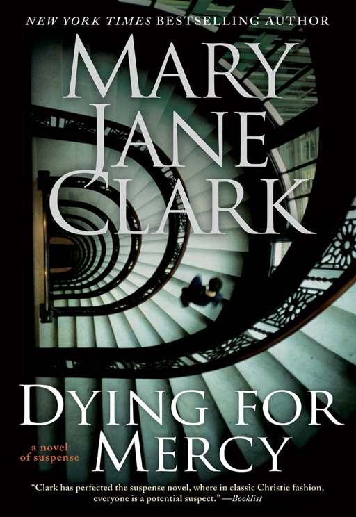 Dying for Mercy By: Mary Jane Clark