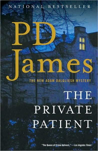 The Private Patient By: P.D. James