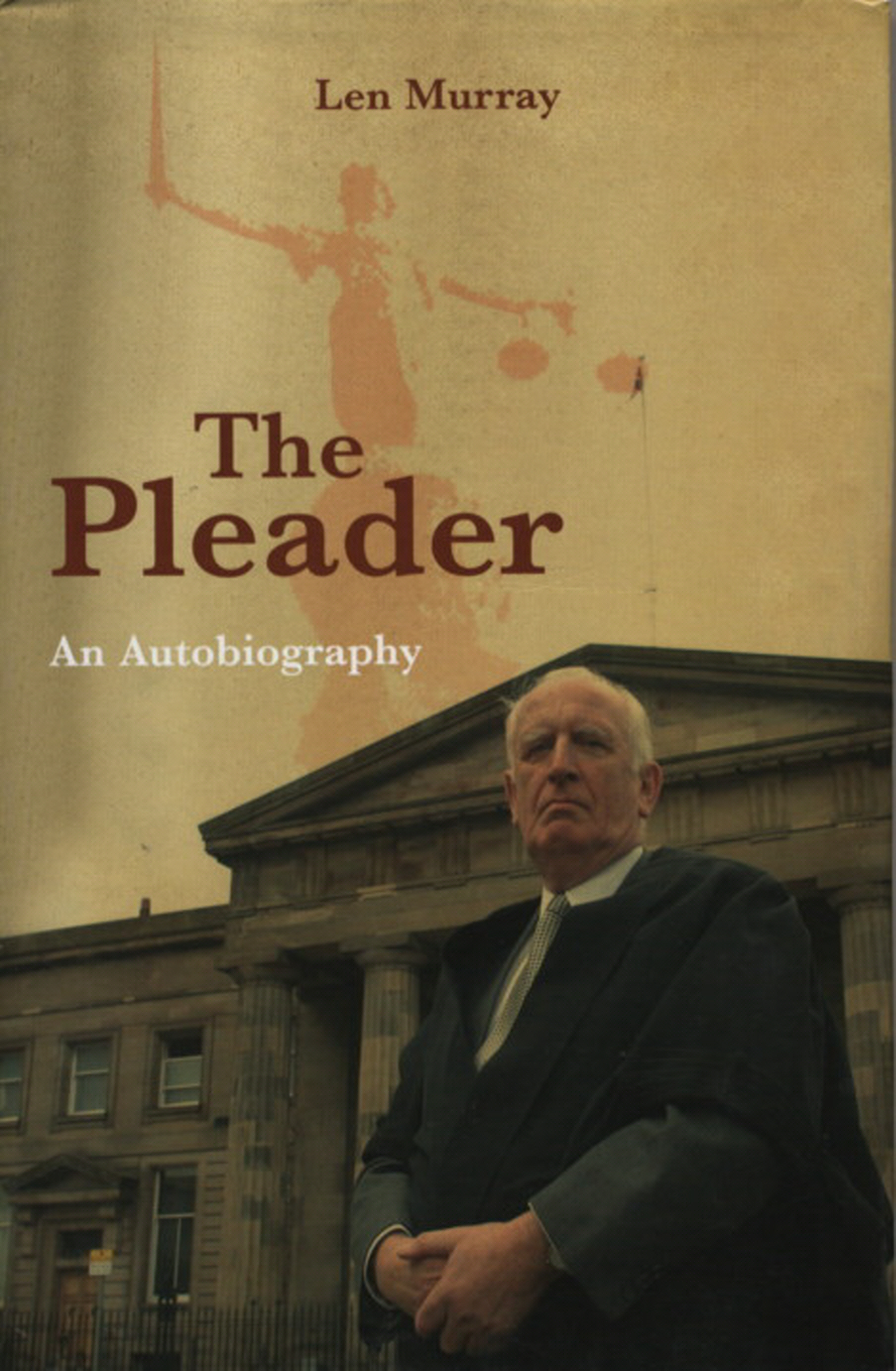 The Pleader By: Len Murray