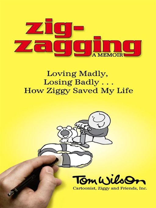 Zig-zagging By: Tom Wilson