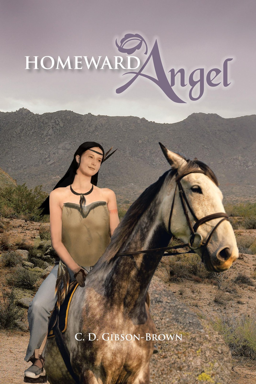 Homeward Angel By: C. D. Gibson-Brown