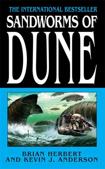 Sandworms of Dune By: Brian Herbert,Kevin J. Anderson
