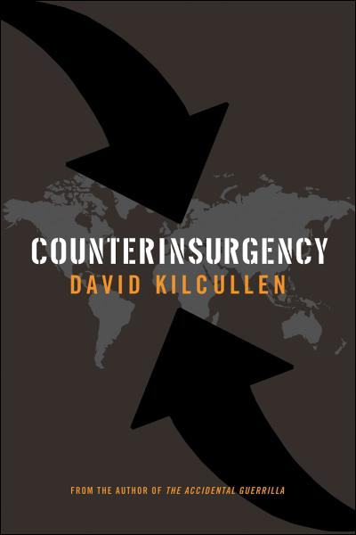 Counterinsurgency By: David Kilcullen