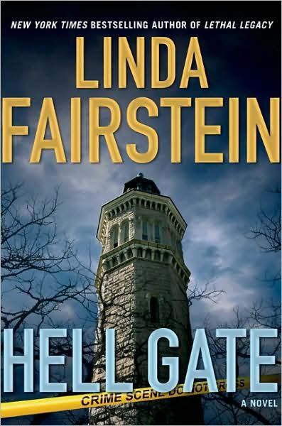 Hell Gate By: Linda Fairstein