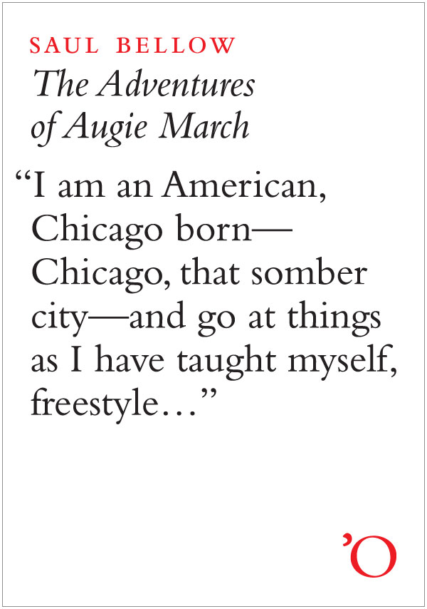 The Adventures Of Augie March By: Saul Bellow