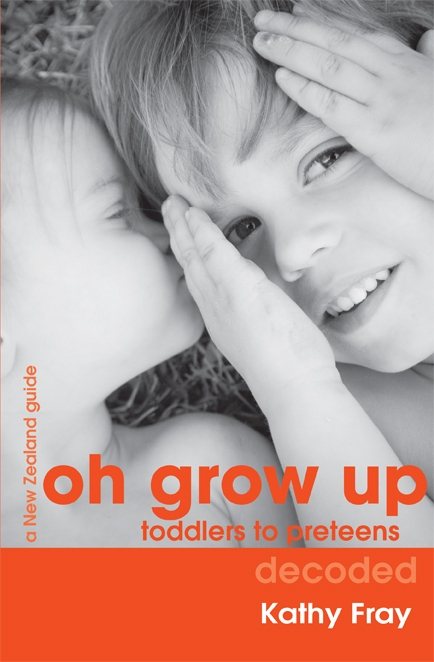 Oh Grow Up Toddlers to Pre-Teens Decoded
