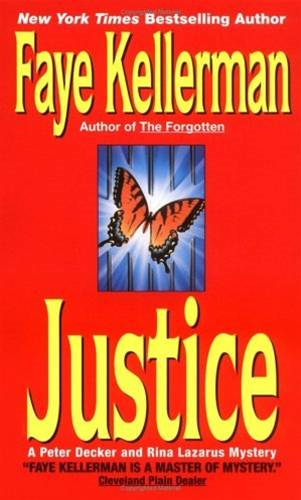 Justice By: Faye Kellerman