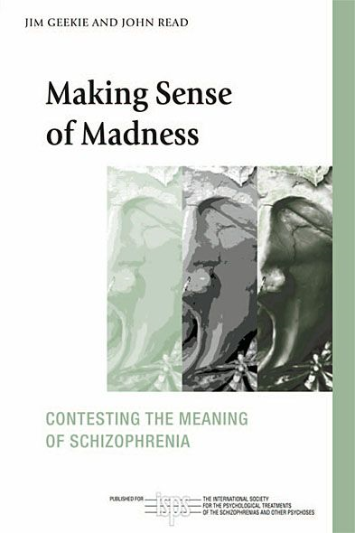 Making Sense of Madness By: Jim Geekie,John Read