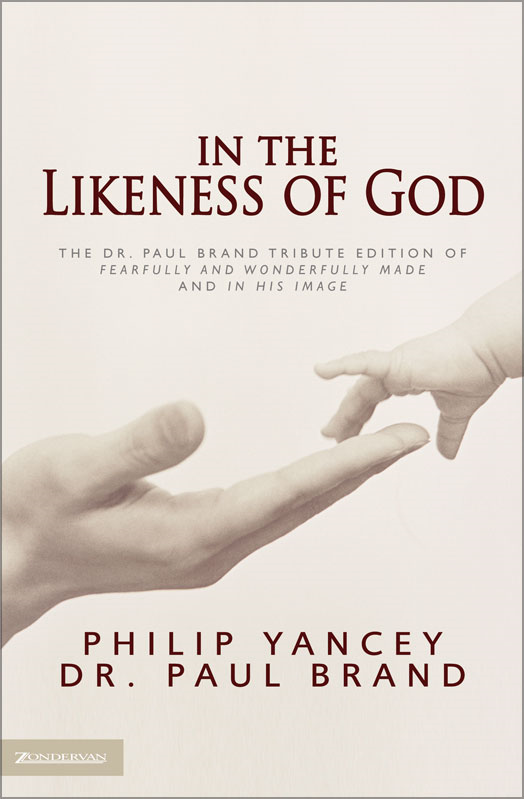 In the Likeness of God By: Paul   Brand,Philip   Yancey