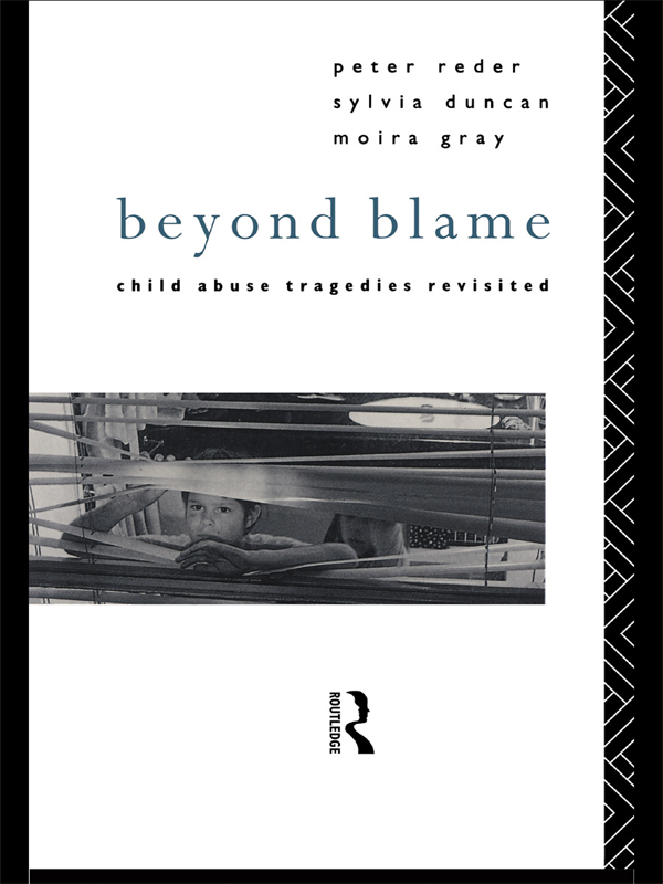Beyond Blame Child Abuse Tragedies Revisited