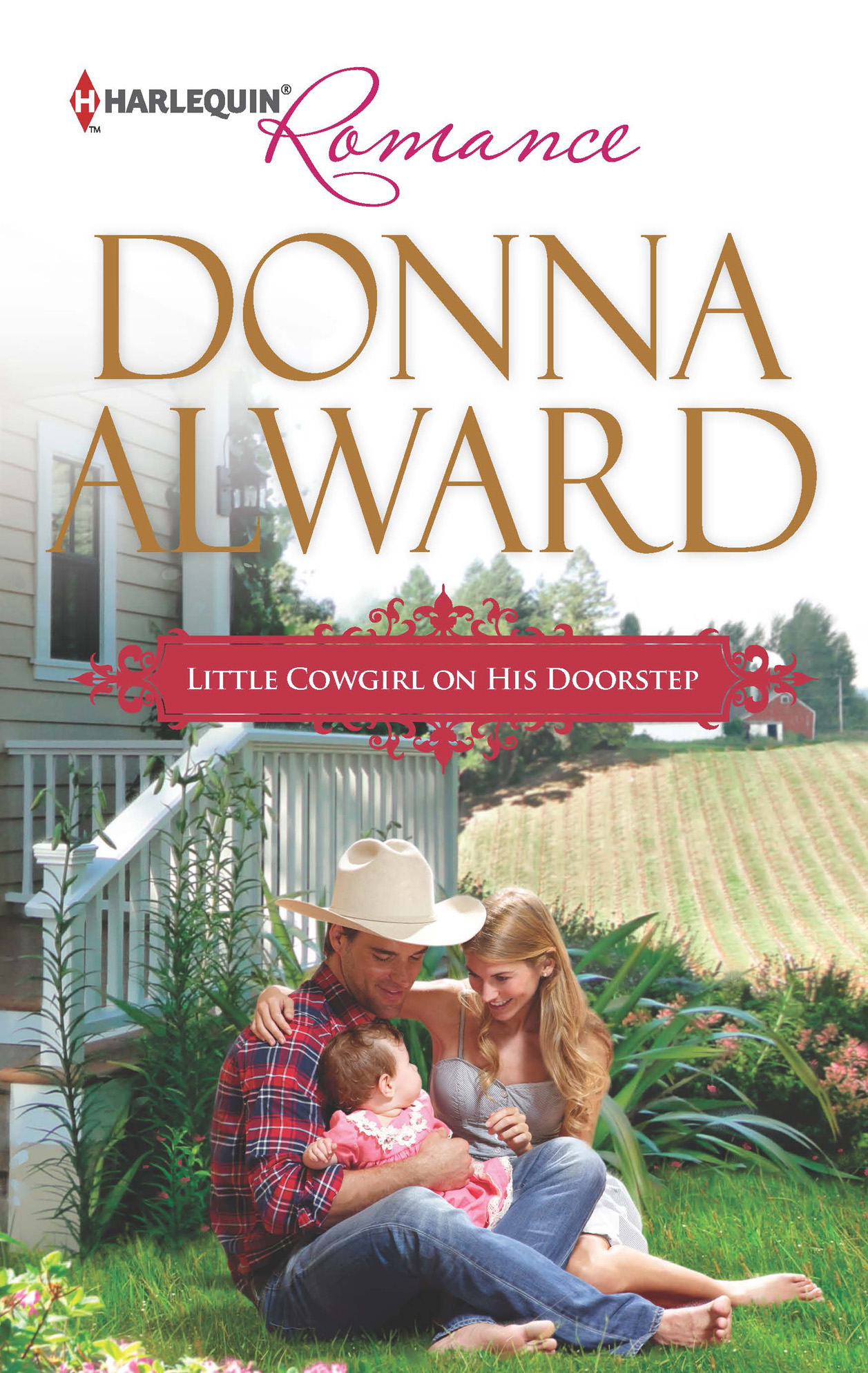 Little Cowgirl on His Doorstep By: Donna Alward