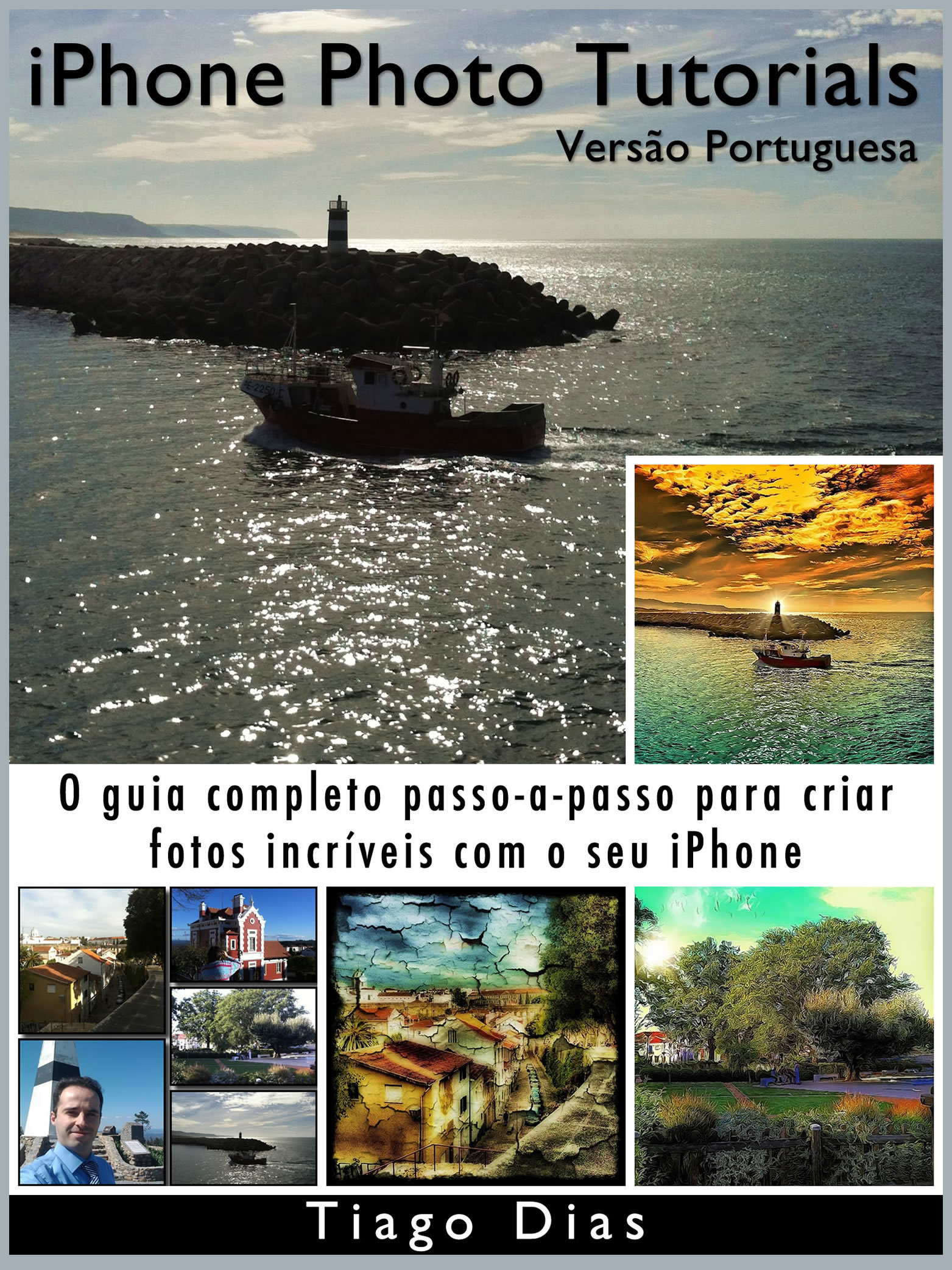 iPhone Photo Tutorials: Versão Portuguesa