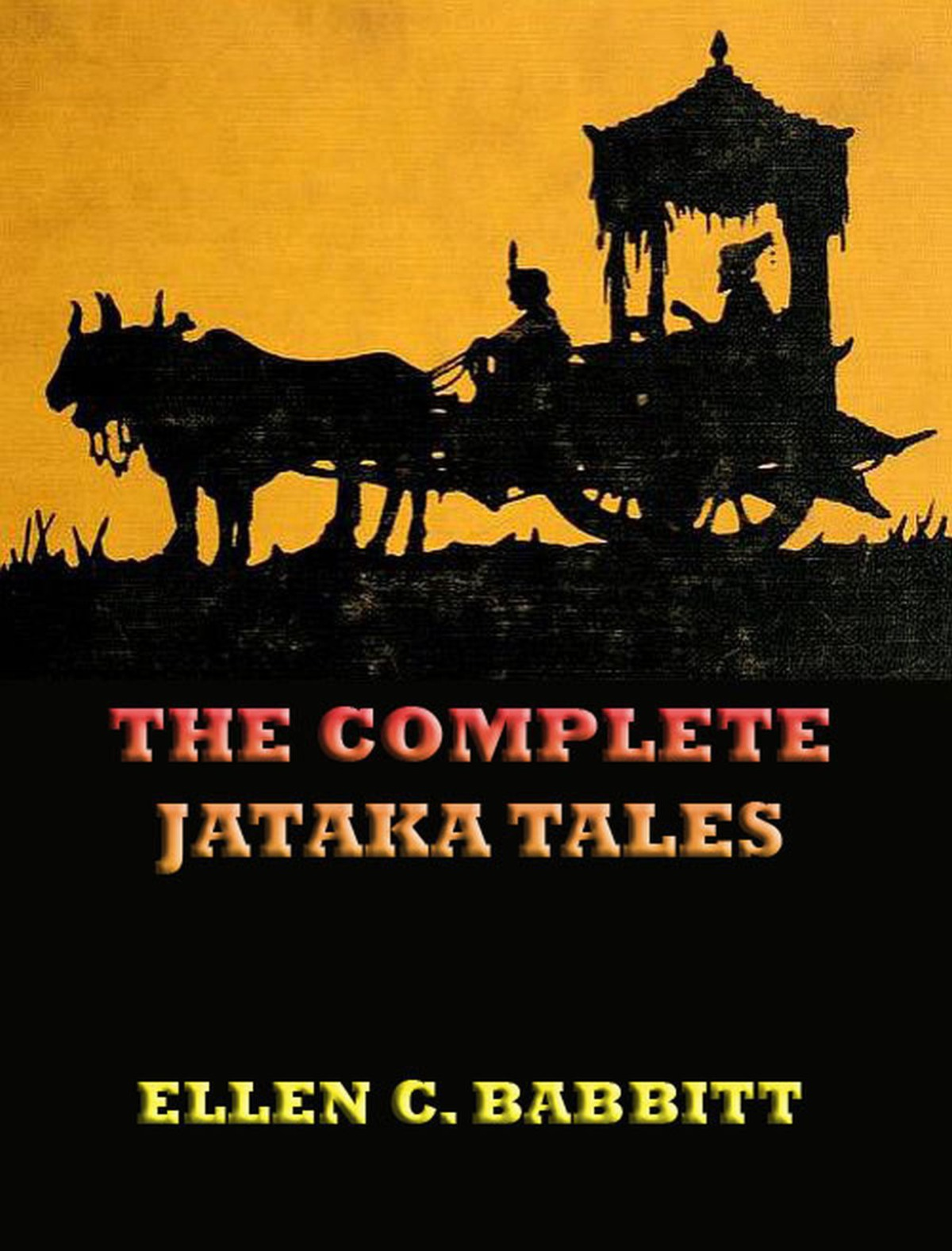The Complete Jataka Tales: Extended Annotated Edition