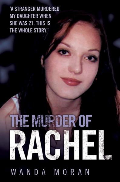 The Murder of Rachel By: Wanda Moran