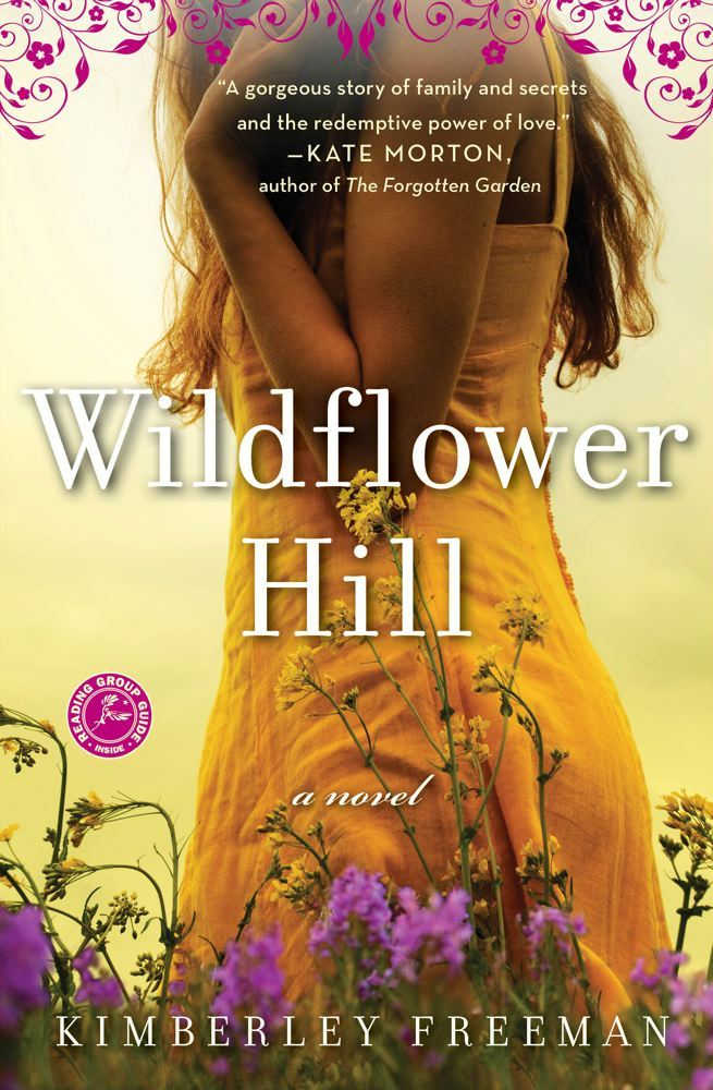 Wildflower Hill By: Kimberley Freeman