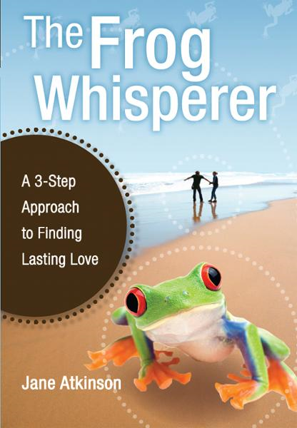 The Frog Whisperer By: Atkinson, Jane