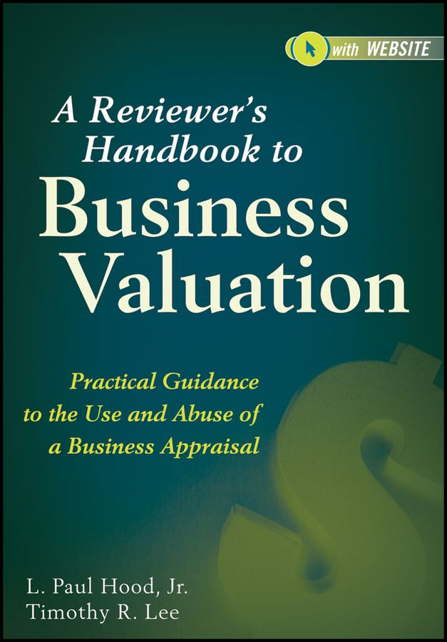 A Reviewer's Handbook to Business Valuation
