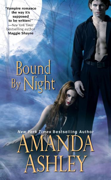 Bound by Night By: Amanda Ashley