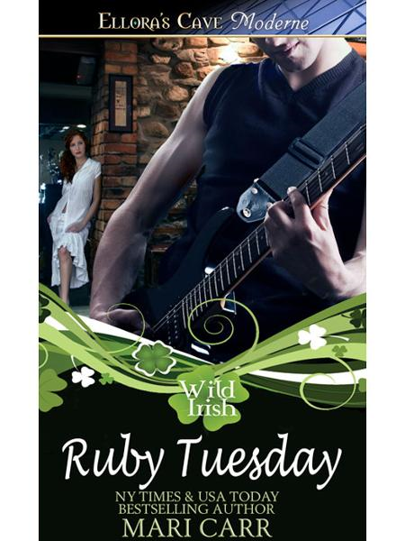 Ruby Tuesday (Wild Irish, Book Two) By: Mari Carr