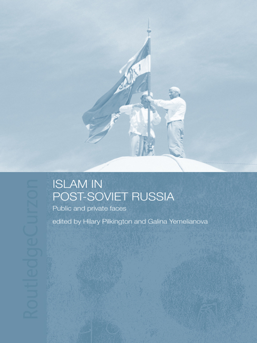 Islam in Post-Soviet Russia