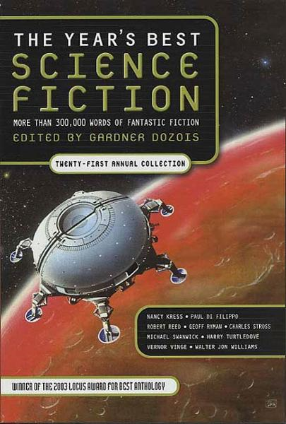 The Year's Best Science Fiction: Twenty-First Annual Collection By: