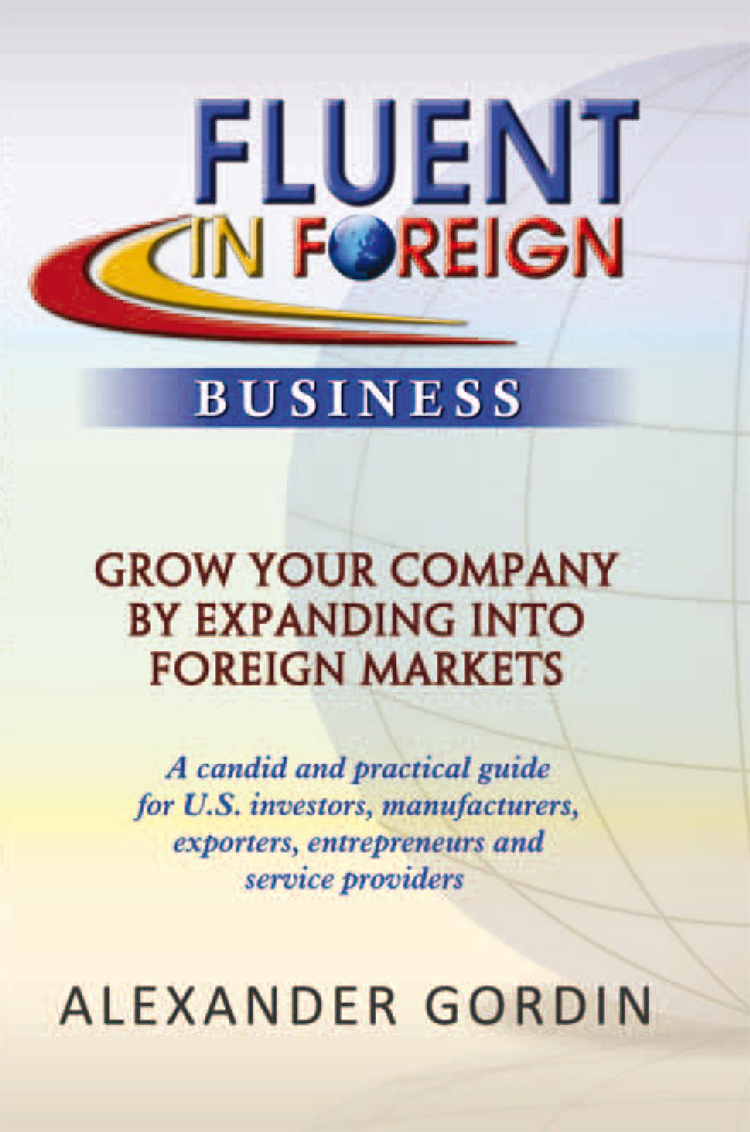 FLUENT IN FOREIGN Business