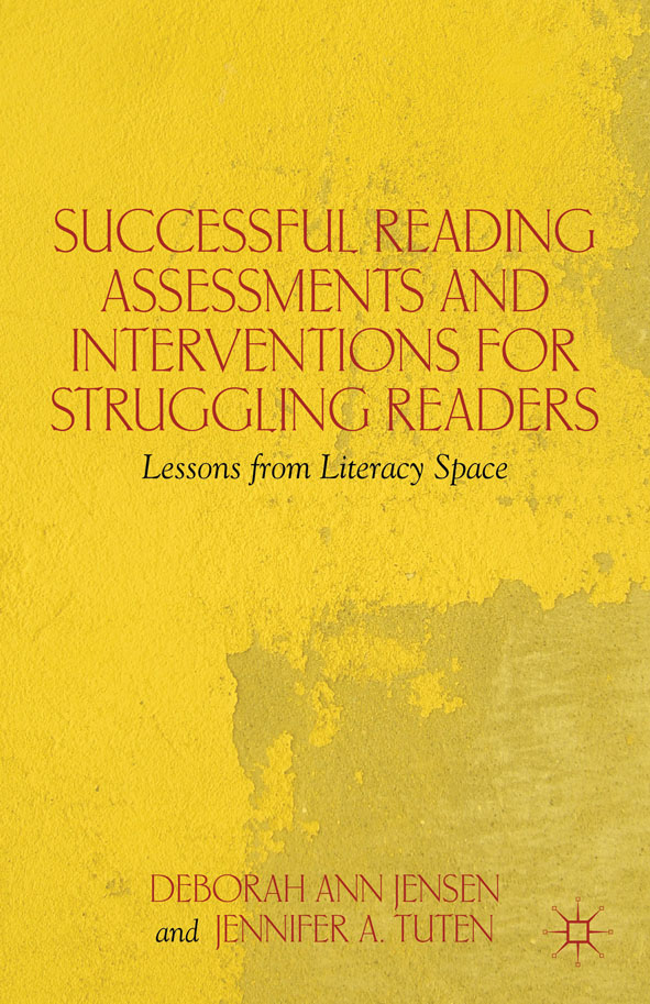 Successful Reading Assessments and Interventions for Struggling Readers