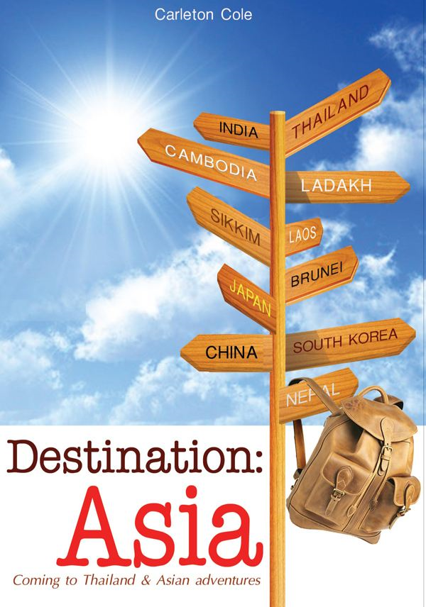 Destination: Asia By: Carleton Cole