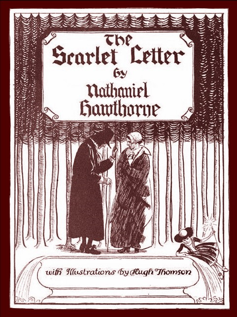 The Scarlet Letter By: Hugh Thomson (Illustrator),Nathaniel Hawthorne