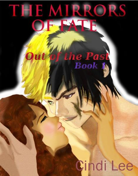 The Mirrors of Fate: Out of the Past, Book 1