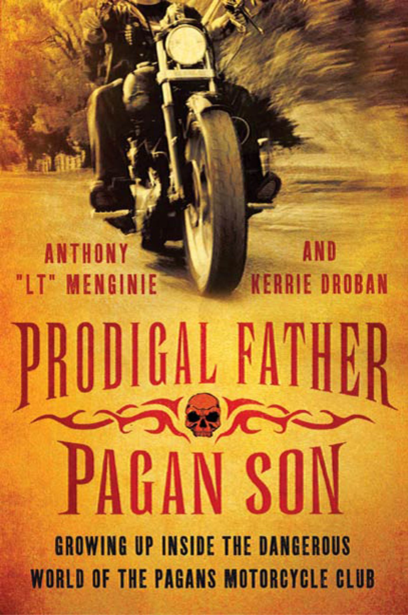 "Prodigal Father, Pagan Son By: Anthony ""LT"" Menginie,Kerrie Droban"