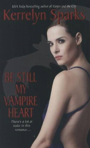 Be Still My Vampire Heart By: Kerrelyn Sparks