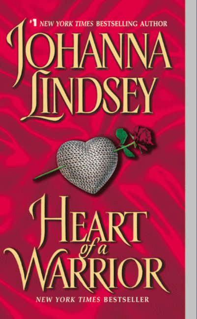 Heart of a Warrior By: Johanna Lindsey